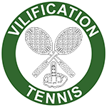 Vilification Tennis